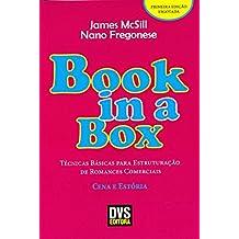 Técnicas Básicas Para Estruturação de Romances Comerciais. Cena e Estória - Coleção Book in a Box