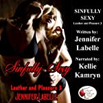 Sinfully Sexy: Leather and Pleasure 3 | Jennifer Labelle