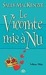 Noblesse oblige, tome 6 : Le Vicomte mis à nu par Mackenzie