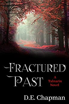 Fractured Past (A Talnarin Novel  Book 1) by [Chapman, D.E.]