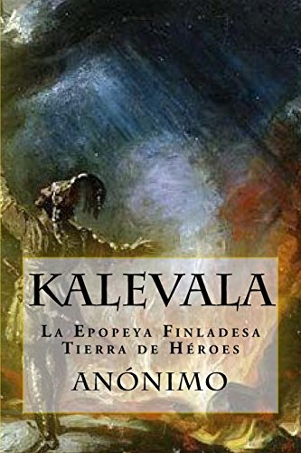Kalevala: La Epopeya Finlandesa-Tierra de Heroes  [Anonimo] (Tapa Blanda)