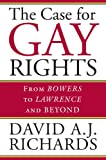 The Case for Gay Rights, David A. J. Richards, 0700613919