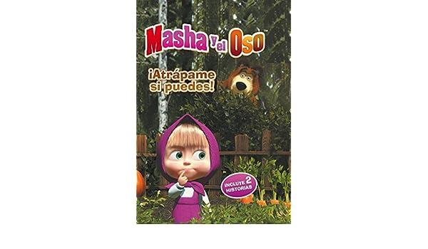 ¡Atrápame si puedes! (Masha y el Oso. Primeras lecturas): VARIOS AUTORES: 9788448846343: Amazon.com: Books