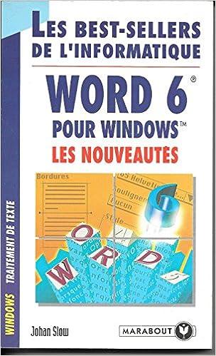 Amazon Fr Word 6 Pour Windows Les Nouveautes Johan