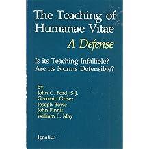 "The Teaching of ""Humanae Vitae"": A Defense"
