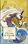 Chevaux de légende : Dix histoires autour du monde par Pompéï