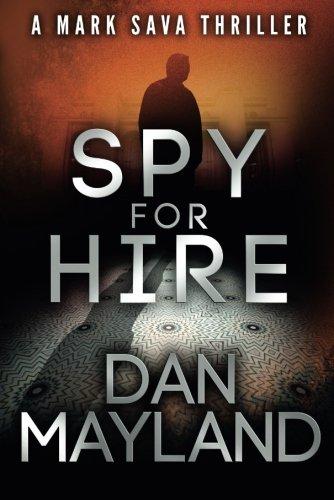 Spy for Hire (A Mark Sava Spy Novel) ebook
