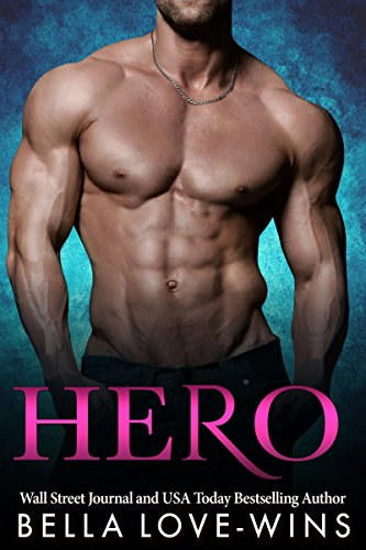 Book: HERO (The Billionaire Salvation Series Book 1) by Bella Love-Wins