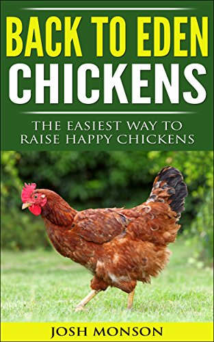 Amazon back to eden chickens the easiest way to raise happy back to eden chickens the easiest way to raise happy chickens by monson fandeluxe Images