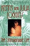 Unimaginable Life, Kenny Loggins and Julia Loggins, 0380793296