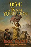 By Eric Flint 1634: The Ram Rebellion (The Ring of Fire) (Reprint) [Mass Market Paperback]