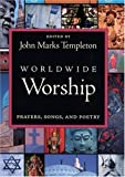 Worldwide Worship, John Marks Templeton, 1890151351