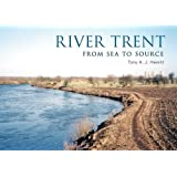 River Trent: From Source to Sea