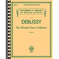 Debussy - The Ultimate Piano Collection