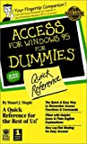 Access for Windows 95 for Dummies Quick Reference, Stuart J. Stuple, 1568849826