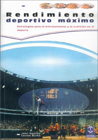 Rendimiento Deportivo Maximo (Spanish Edition) by Paidotribo Editorial