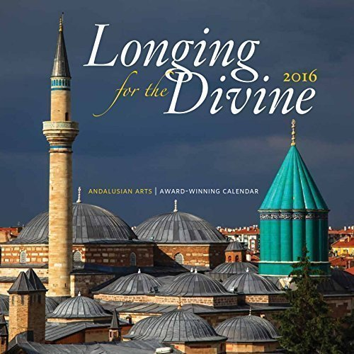 Longing For The Divine 2016 Wall Calendar     Rumi  Hafiz  And More