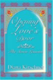 Opening Love's Door, Diana Kirschner, 0595668887