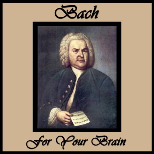 Bach for Your Brain