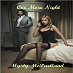 One More Night | Mysty McPartland