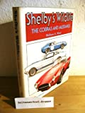 Shelby's Wildlife : The Cobras and Mustangs, Wyss, Wallace A., 0879380454