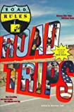 MTV's Road Rules, MTV Editorial Staff, 0671003747