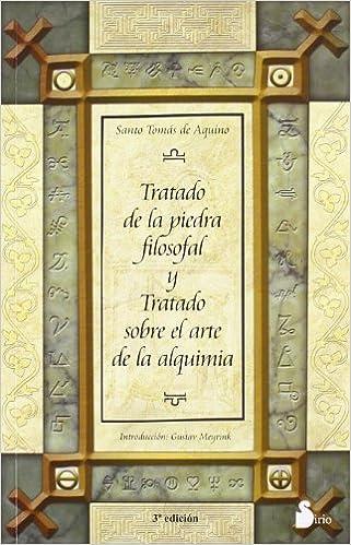 Tratado de la piedra filosofal y Tratado sobre el arte de la Alquimia, de Santo Tomás de Aquino