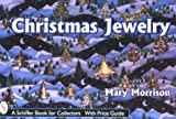 Christmas Jewelry, Mary Morrison, 0764306383