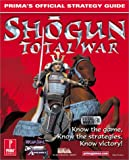 Shogun : Total War : Prima's Official Strategy Guide