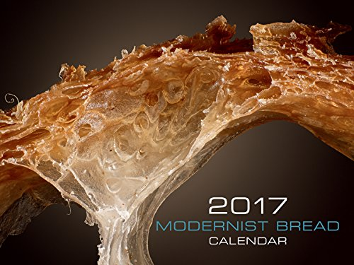 Modernist Bread 2017 Wall Calendar