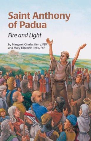 Saint Anthony Fire & Light (Ess) (Encounter the Saints Series, 1) ()
