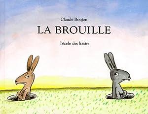 """Afficher """"La Brouille"""""""