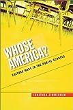 Whose America?, Jonathan Zimmerman, 0674009185