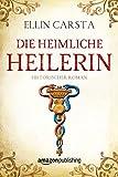 Die heimliche Heilerin (kindle edition)