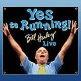 : Yes to Running: Bill Harley Live