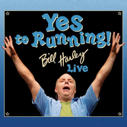 Yes to Running: Bill Harley Live by Round River