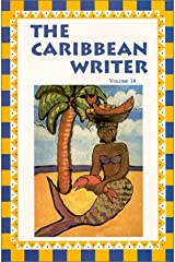 The Caribbean Writer - Volume  14 Paperback