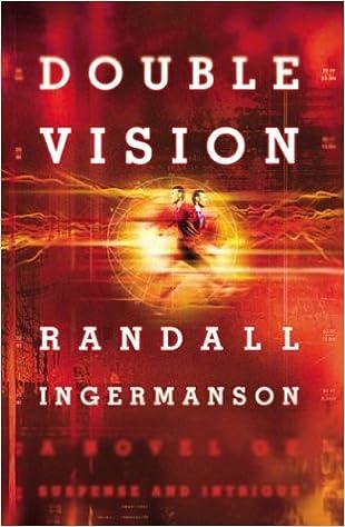 Double Vision Randall Ingermanson 9780764227332 Amazon Books