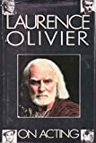 On Acting, Laurence Olivier, 0671558692
