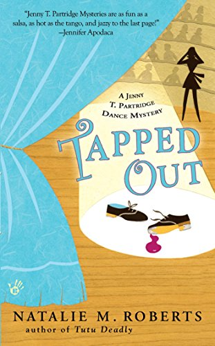 Tapped Out: A Jenny T. Partridge Dance Mystery