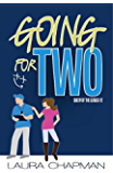 Going For Two (Queen of the League Book 2)