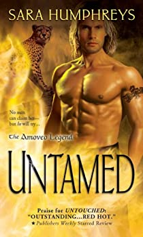 Untamed (The Amoveo Legend Book 3) by [Humphreys, Sara]