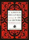 L'amour des livres et de la lecture Coffret en 2 volumes : Tome 1, Le lait de la louve ; Tome 2, Feuillages de mots par Manuelle de Birman