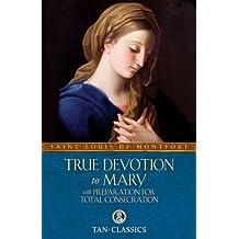TAN Classic: True Devotion To Mary (Tan Classics)