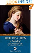 #2: True Devotion to Mary: with Preparation for Total Consecration (Tan Classics)