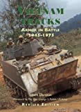 Vietnam Tracks (Revised Edition): Armor in Battle 1945-75 (General Military)