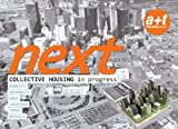 Next: Collective Housing in Progress (English and Spanish Edition)