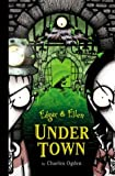 Under Town, Charles Ogden, 1582461260