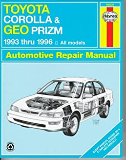 toyota corolla geo prizm automotive repair manual models covered rh amazon com 1994 Toyota Corolla Manual PDF 1994 Toyota Corolla DX Parts