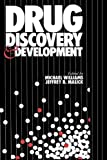 Drug Discovery and Development, Williams, Michael and Malick, Jeffrey B., 089603108X